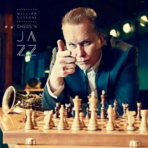 William Suvanne: Chess'n Jazz