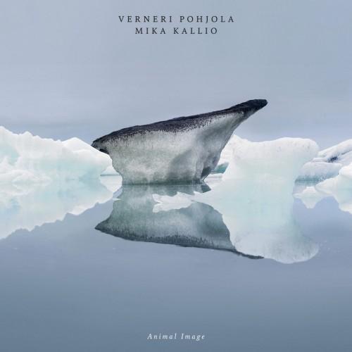 Verneri Pohjola & Mika Kallio: Animal Image