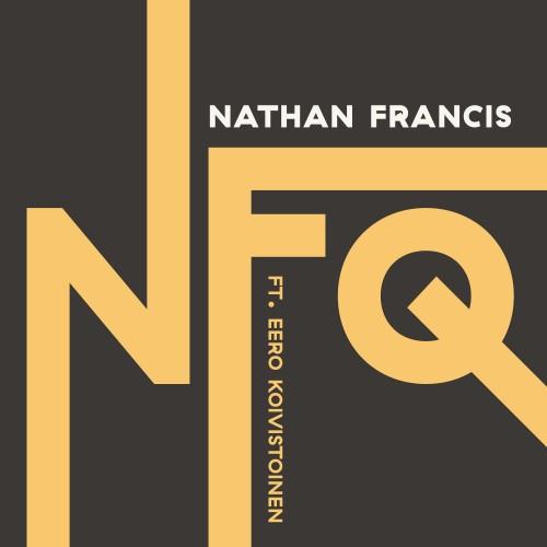 Nathan Francis Quartet feat. Eero Koivistoinen
